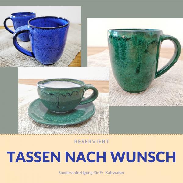 Sonderanfertigung: Tassen für Frau Kaltwaßer